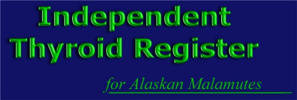 Independent Thyroid Register for Alaskan Malamutes